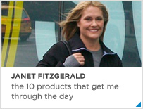 Janet Fitzgerald - the 10 products that get me through the day