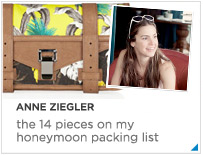 Anne Zeigler's top 10 honeymoon packing list