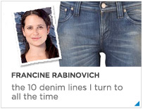 Francine Rabinovich on the 10 Best Denim Lines