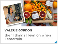 Valerie Gordon - the 11 things I lean on when I entertain