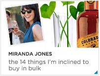 Miranda Jones - the 10 things I am inclined to buy in bulk
