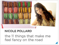 Nicole Pollard--the 10 things that make me feel fancy when I travel).