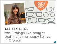 Taylor Lucas Portland Living Favorites